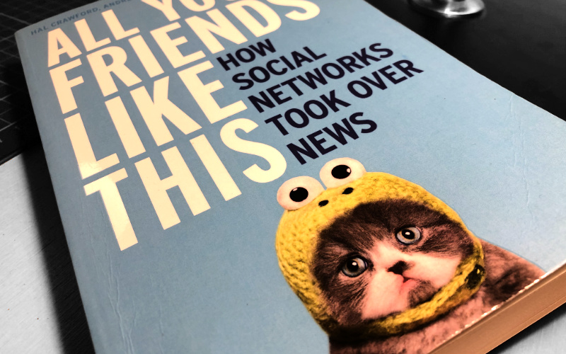 The cover of All Your Friends Like This (HarperCollins 2015) Copyright Crawford Media Consulting 2020